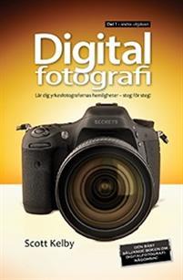 Digitalfotografi lär dig yrkesfotografernas hemligheter